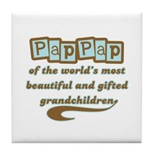 PapPap of Gifted Grandchildren Tile Coaster