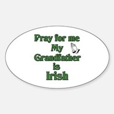 Pray for me My Grandfather is Oval Decal