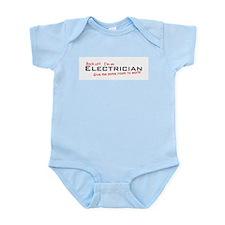 Electrician / Work! Infant Bodysuit