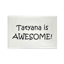 Cool Tatyana Rectangle Magnet