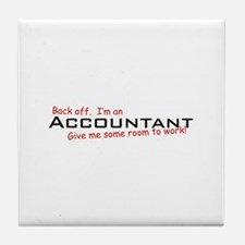 Accountant / Work! Tile Coaster