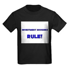 Investment Brokers Rule! T