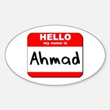 Hello my name is Ahmad Oval Decal