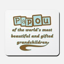 Papou of Gifted Grandchildren Mousepad