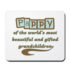 Pappy of Gifted Grandchildren Mousepad