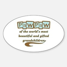 PawPaw of Gifted Grandchildren Oval Bumper Stickers