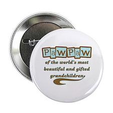 "PawPaw of Gifted Grandchildren 2.25"" Button"