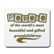 Pepere of Gifted Grandchildren Mousepad