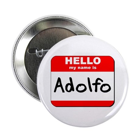"""Hello my name is Adolfo 2.25"""" Button (10 pack)"""