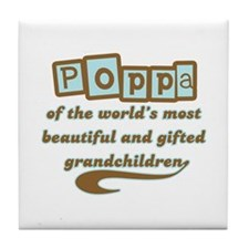 Poppa of Gifted Grandchildren Tile Coaster