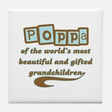 Poppa of Gifted Grandchildren Tile Coaster