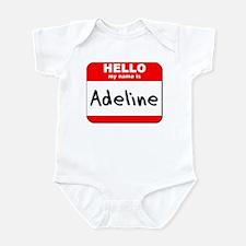 Hello my name is Adeline Infant Bodysuit