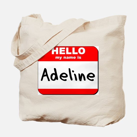 Hello my name is Adeline Tote Bag