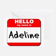 Hello my name is Adeline Greeting Card