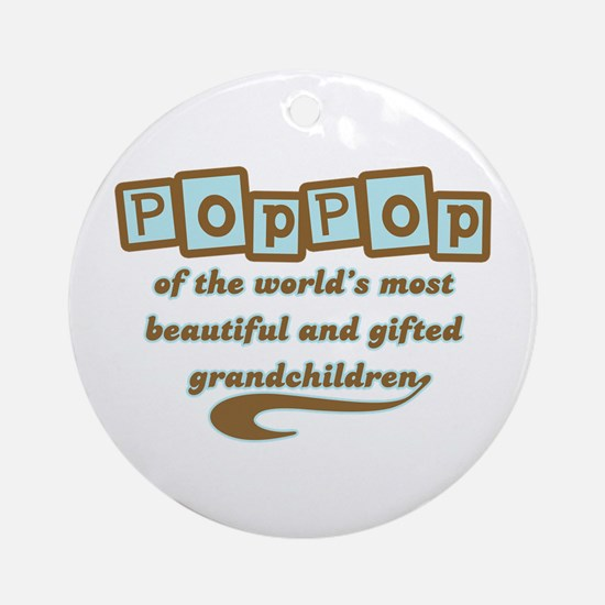 PopPop of Gifted Grandchildren Ornament (Round)