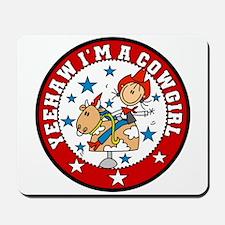 Yeehaw Cowgirl Mousepad