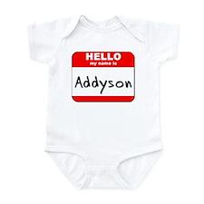 Hello my name is Addyson Infant Bodysuit