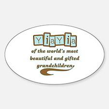 YiaYia of Gifted Grandchildren Oval Decal