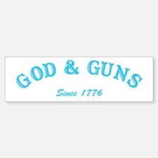 God and Guns Bumper Bumper Bumper Sticker