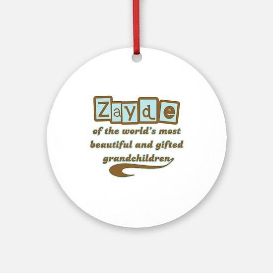 Zayde of Gifted Grandchildren Ornament (Round)
