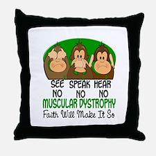 See Speak Hear No Muscular Dystrophy 1 Throw Pillo