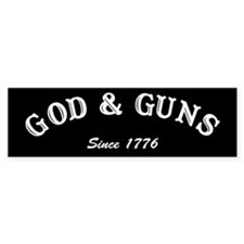 God and Guns Bumper Bumper Sticker