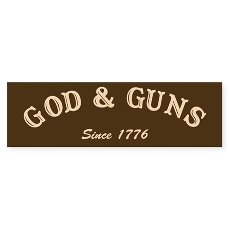 God and Guns Bumper Sticker