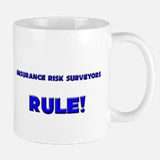 Insurance Risk Surveyors Rule! Mug