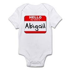 Hello my name is Abigail Infant Bodysuit