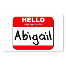 Hello my name is Abigail Rectangle Decal
