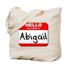 Hello my name is Abigail Tote Bag