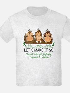 See Speak Hear No Muscular Dystrophy 2 T-Shirt