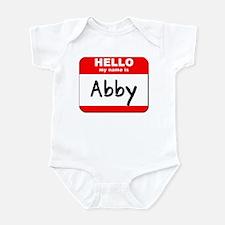 Hello my name is Abby Infant Bodysuit
