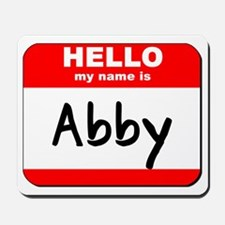Hello my name is Abby Mousepad