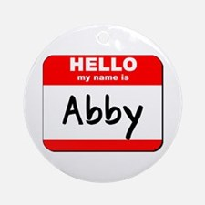 Hello my name is Abby Ornament (Round)