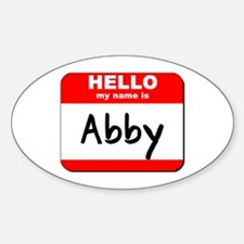 Hello my name is Abby Oval Decal