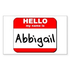 Hello my name is Abbigail Rectangle Decal