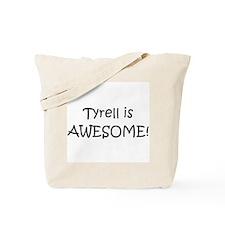 Cool Tyrell Tote Bag