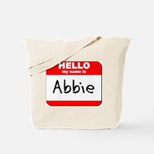 Hello my name is Abbie Tote Bag