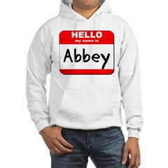 Hello my name is Abbey Hoodie