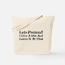 Lets Pretend Tote Bag