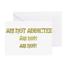 You Are So Addicted Greeting Card