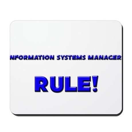 Information Systems Managers Rule! Mousepad