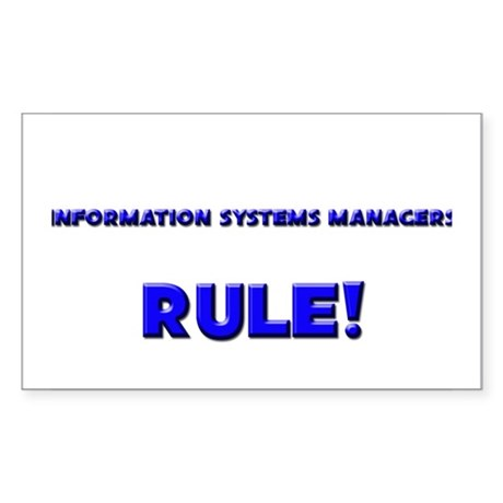 Information Systems Managers Rule! Sticker (Rectan