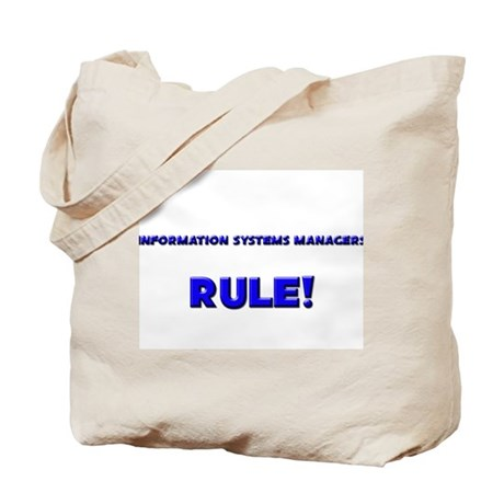 Information Systems Managers Rule! Tote Bag