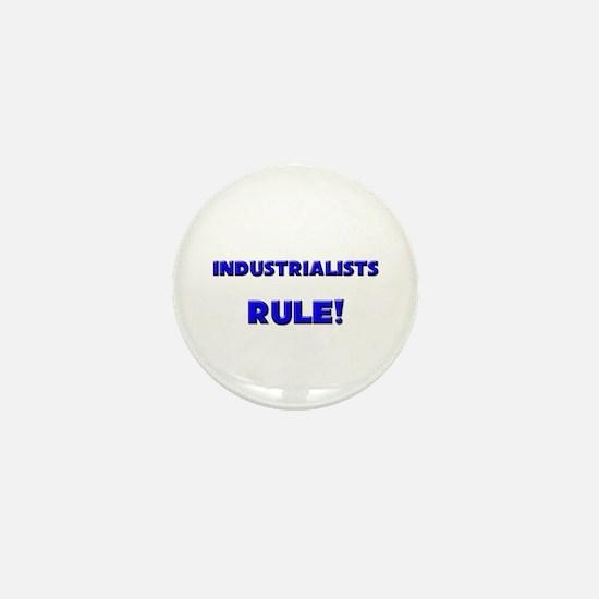 Industrialists Rule! Mini Button