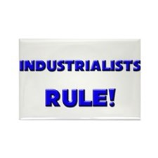 Industrialists Rule! Rectangle Magnet