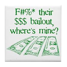 Bailout 2008 Tile Coaster
