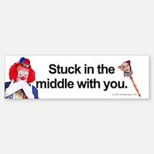 Stuck in the middle with you Bumper Bumper Bumper Sticker