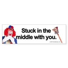 Stuck in the middle with you Bumper Bumper Sticker